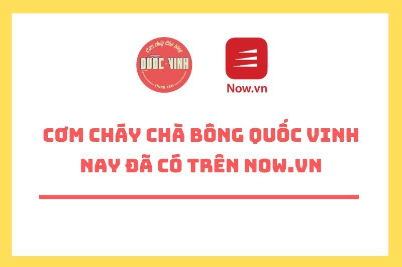 Cơm Cháy Chà Bông Quốc Vinh trên Now.vn
